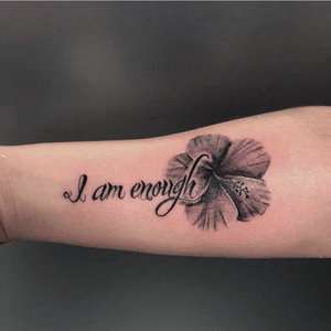 B&G I Am Enough with Flower+Tattoo+done+by+Meikel+at+Certified+Tattoo+Studios+1Denver Co.jpg