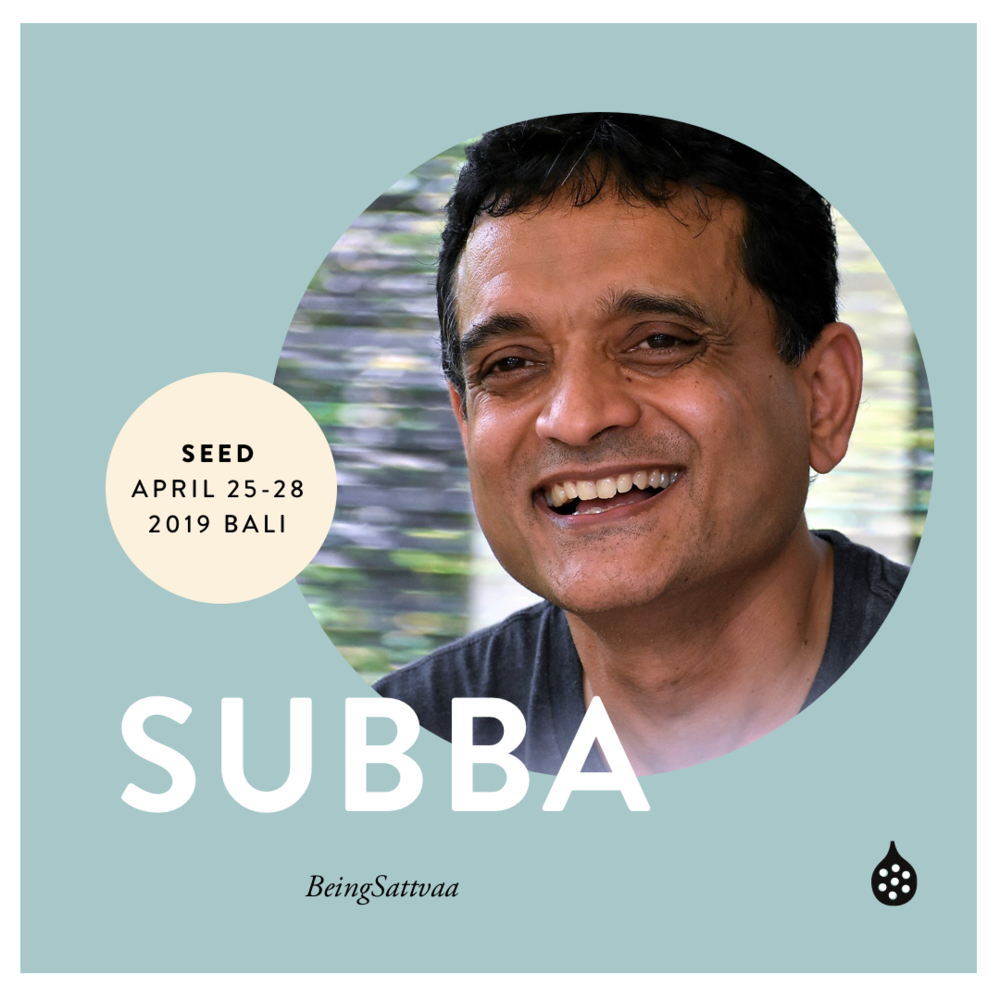 Subba is an experienced mindfulness practitioner and corporate leader, who left his executive leadership role after three decades of corporate life to focus on preparing leaders and organisations for a fast-changing world. He has a deep personal practice of yoga and meditation spanning 20 years.  He brings into the program his personal experience of integrating mindfulness practice into high pressured corporate life. He is the co-founder of BeingSattvaa, Ubud, Bali.       beingsattvaa.com.sg