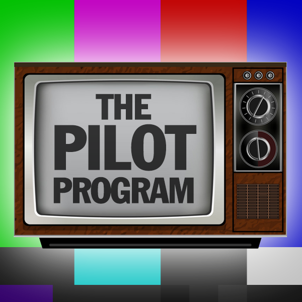 FILM | TV | NEW MEDIA: THE PILOT PROGRAM -