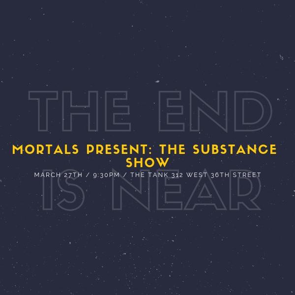 mortals_substance_show_600x600.jpg
