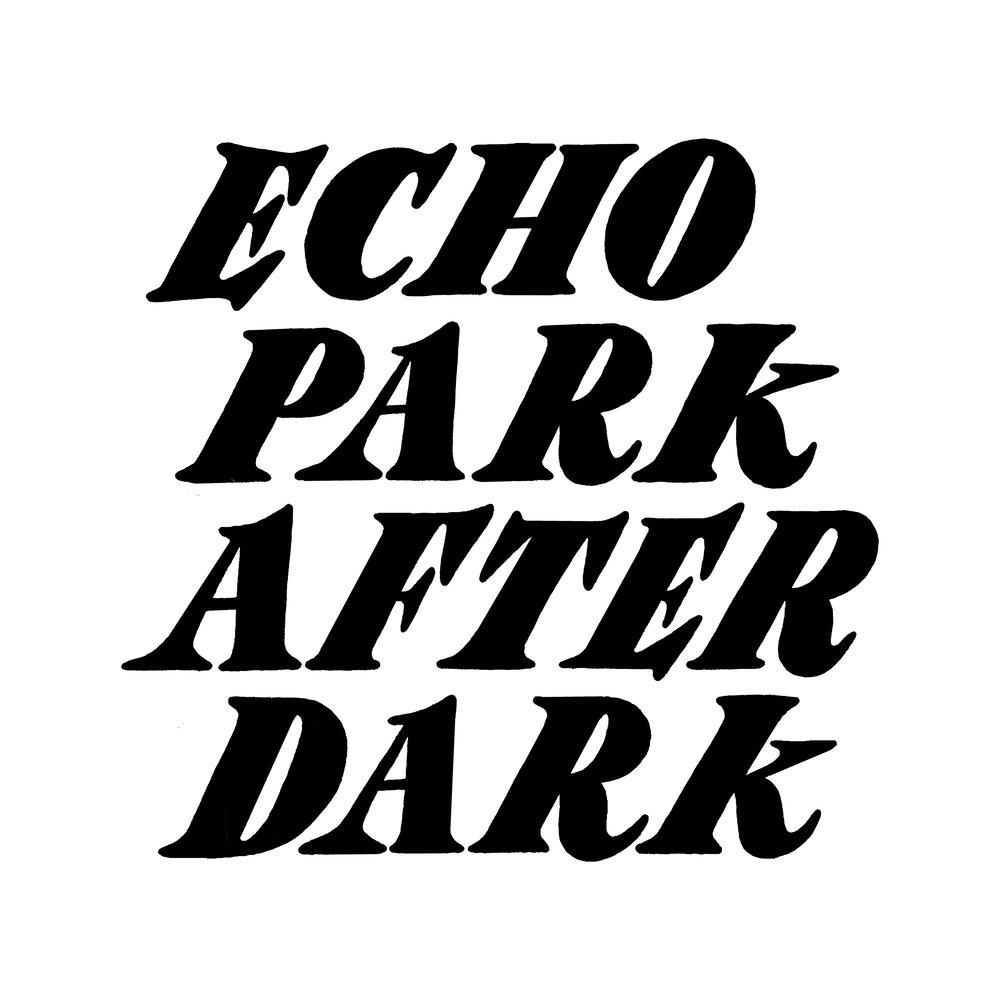 EchoParkAfterDark_.jpg