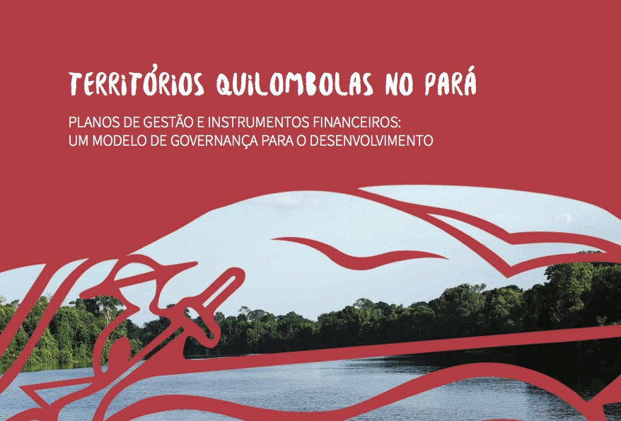 Territórios Quilombolas no Pará
