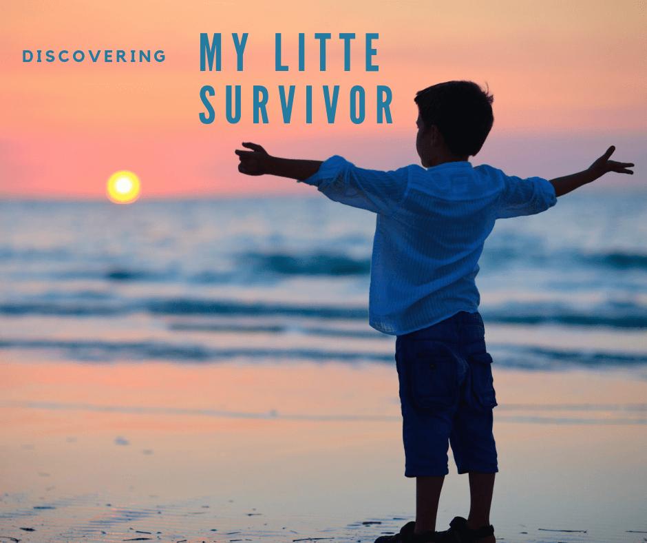 My little survivor series #1