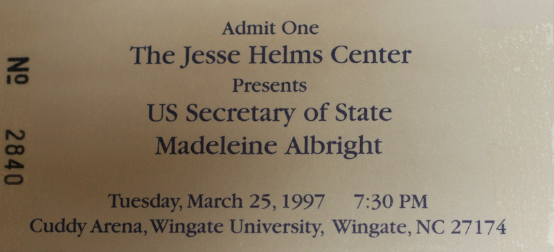 Spring Lecture Series Ticket from Wingate University featuring an address by Madeleine Albright in Wingate, North Carolina