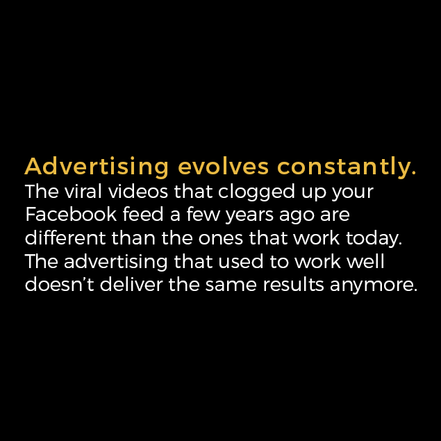Advertising Evolves Constantly