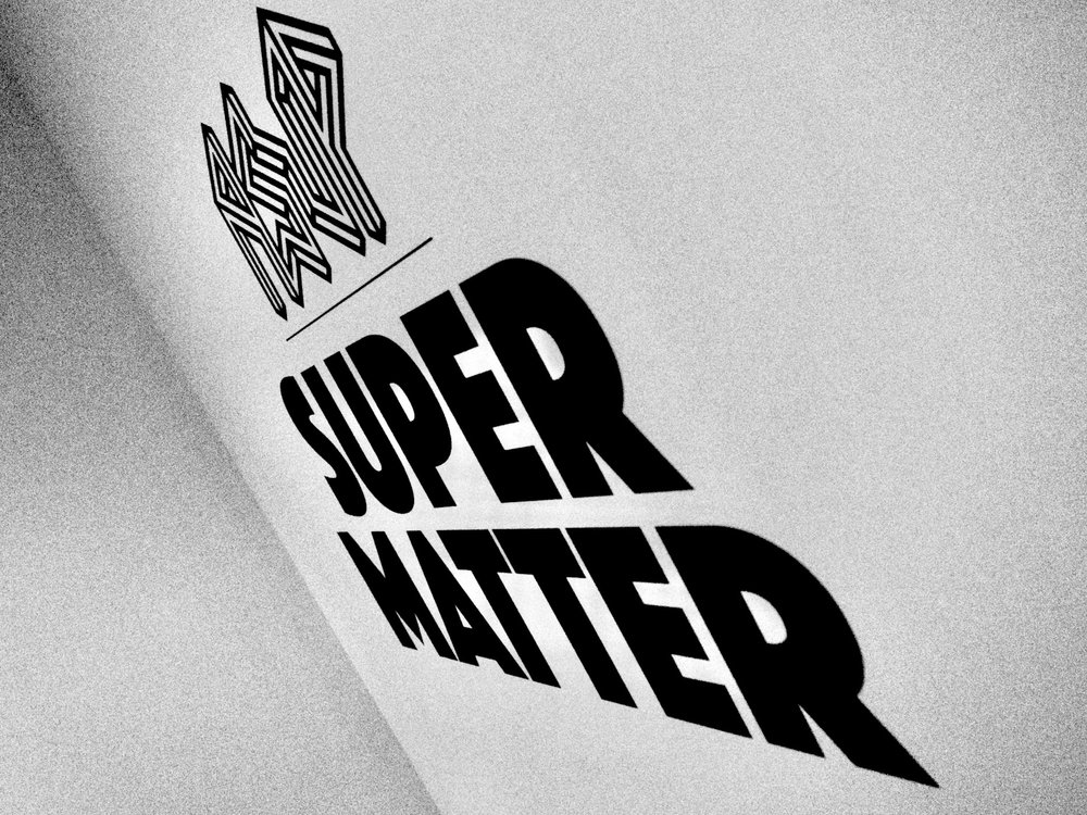 'SUPER MATTER' Solo Show at GR Gallery
