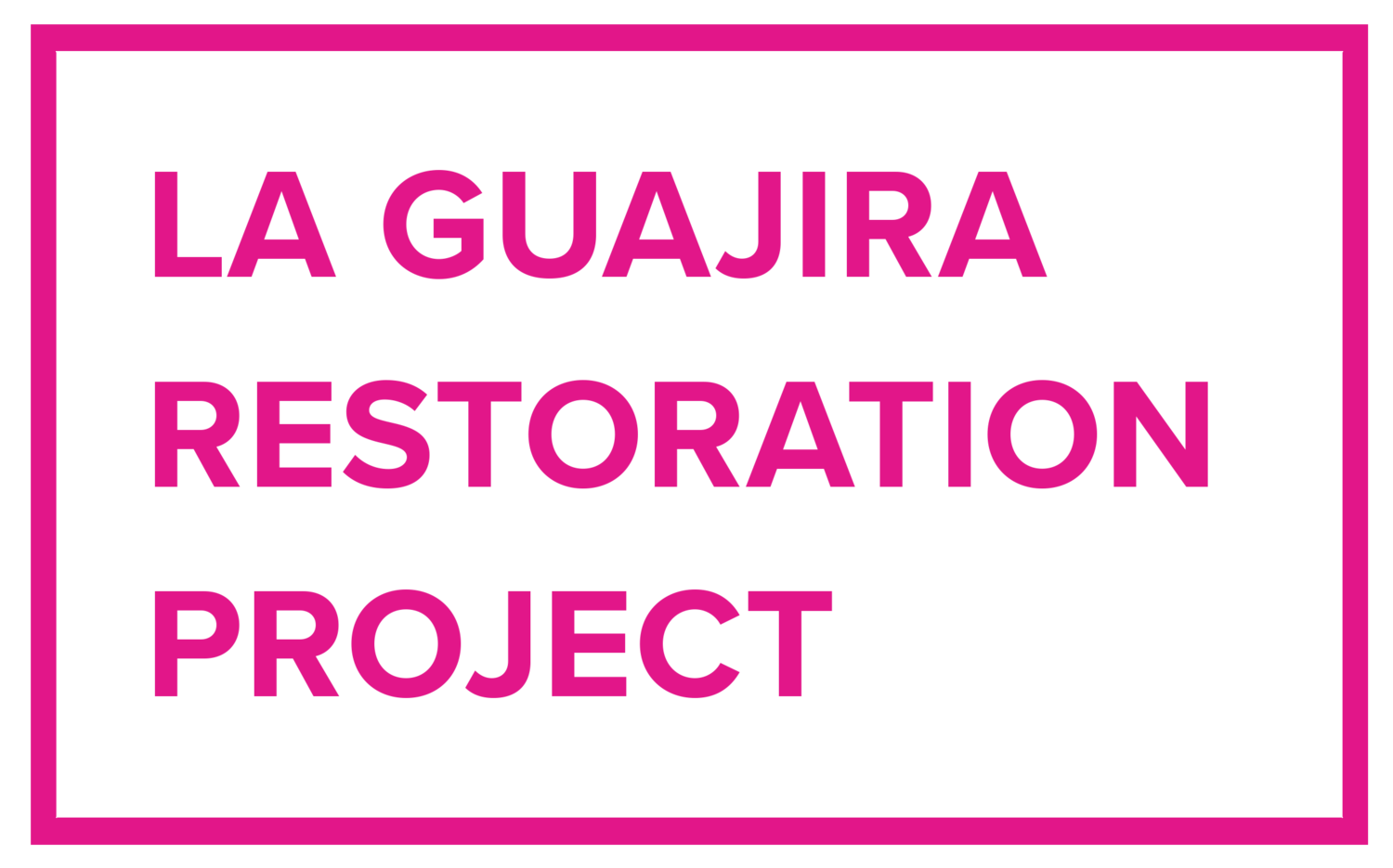 La Guajira Restoration Project