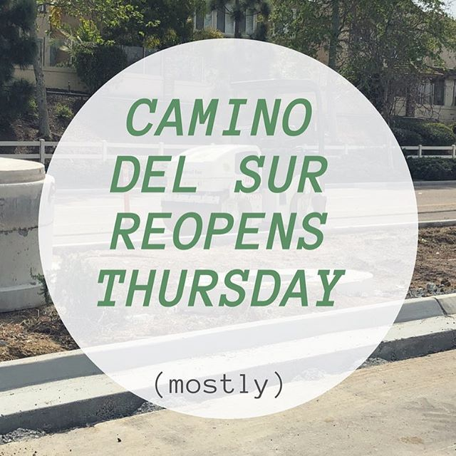 Camino Del Sur construction will come to an end tomorrow (mostly) #torreyhighlands #caminodelsur #ranchopenasquitos #offthe56