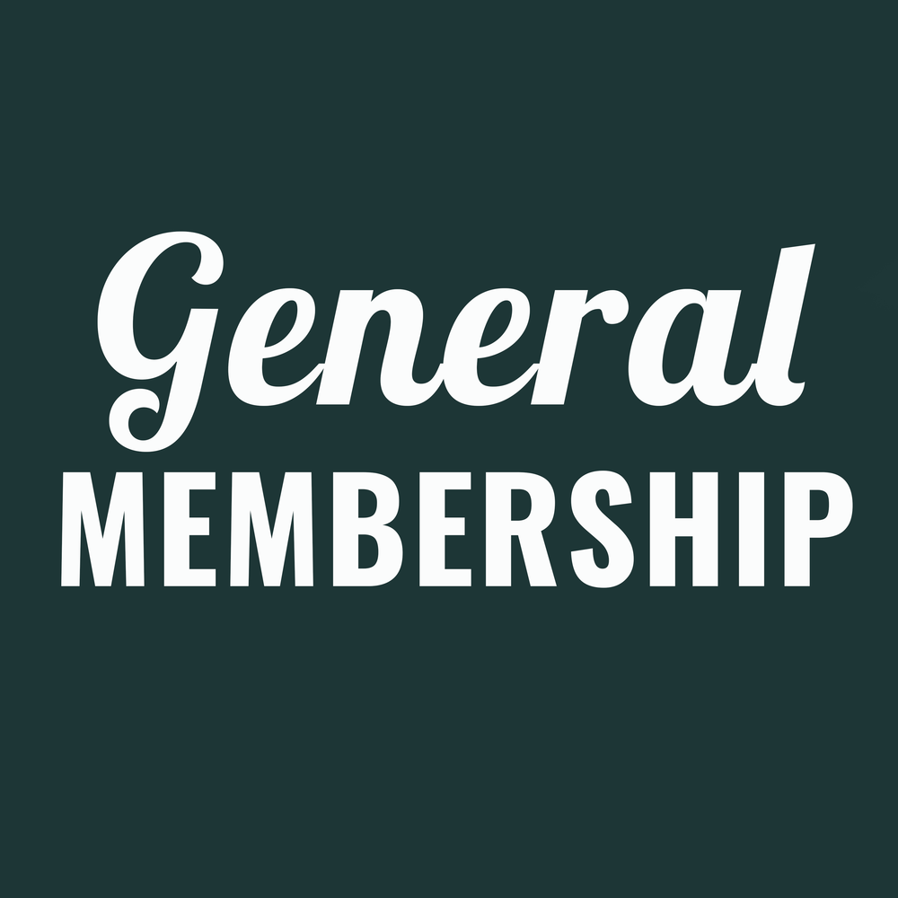 General Membership - Fee: $10 per year*Membership is non-transferable