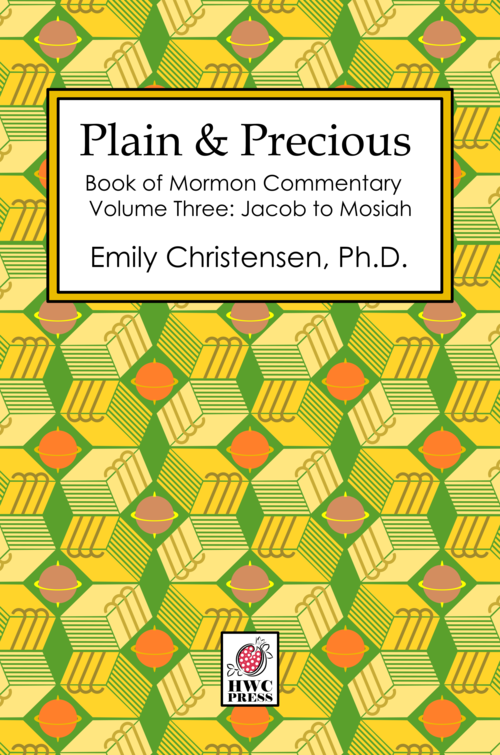 - PLAIN & PRECIOUS, VOLUME THREE: Jacob to Mosiah covers the period of the Book of Mormon between the stories from the prophet Jacob to the account of King Mosiah and his people. It explores divine covenants, the teachings of Isaiah, and much more.