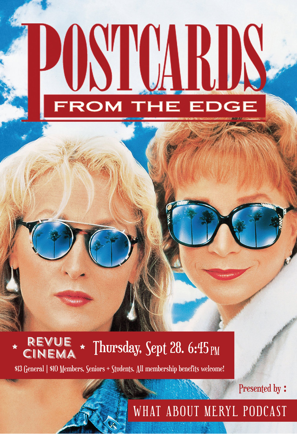 POSTCARDS FROM THE EDGE   September 28, 2017, Revue Cinema   Presented by What About Meryl? and sponsored by Hollywood Suite