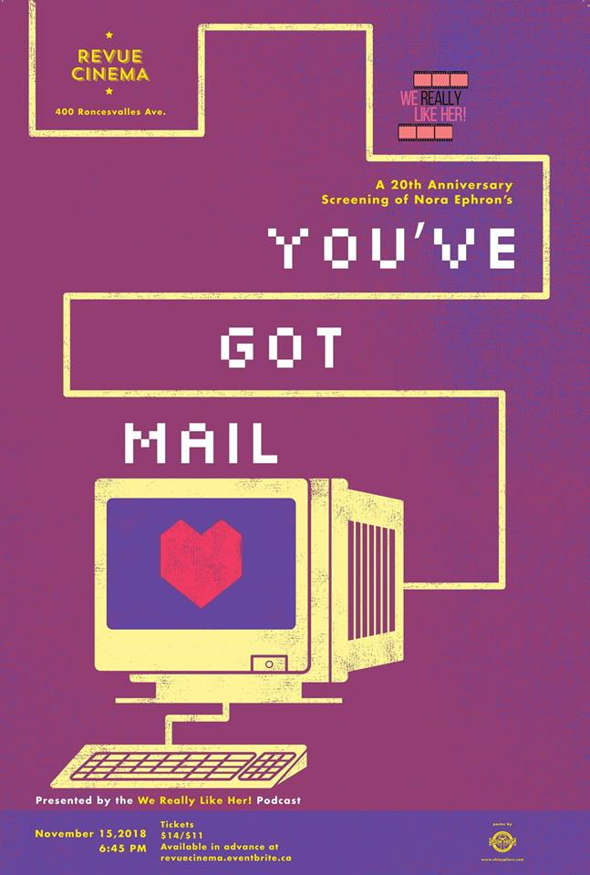 WE REALLY LIKE HER!:  YOU'VE GOT MAIL   November 15, 2018, Revue Cinema   20th anniversary screening!