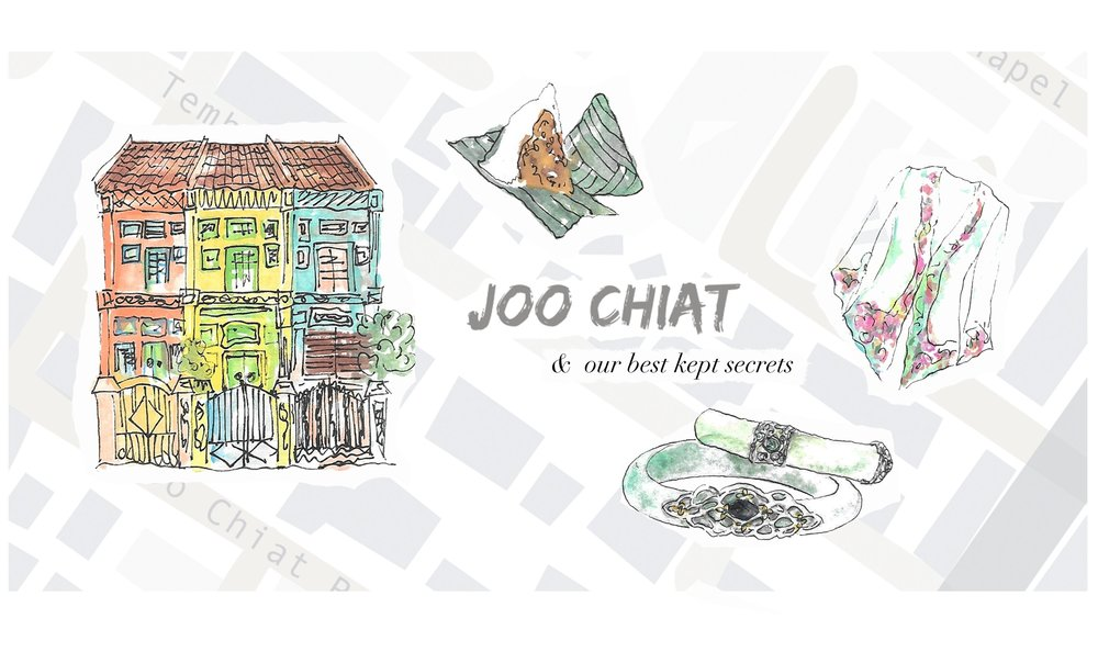Joo Chiat & Our Best Kept Secrets