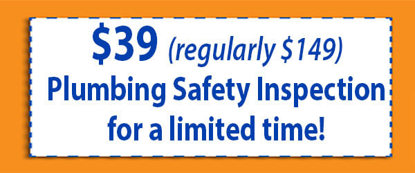$39 Plumbing Safety Inspection for a Limited Time