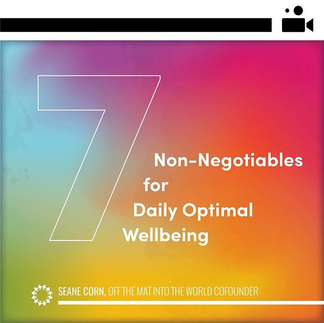 What is your #1 non-negotiable for wellbeing? Check out our new video with @seanecorn 7 non-negotiables. Link in our bio and story!