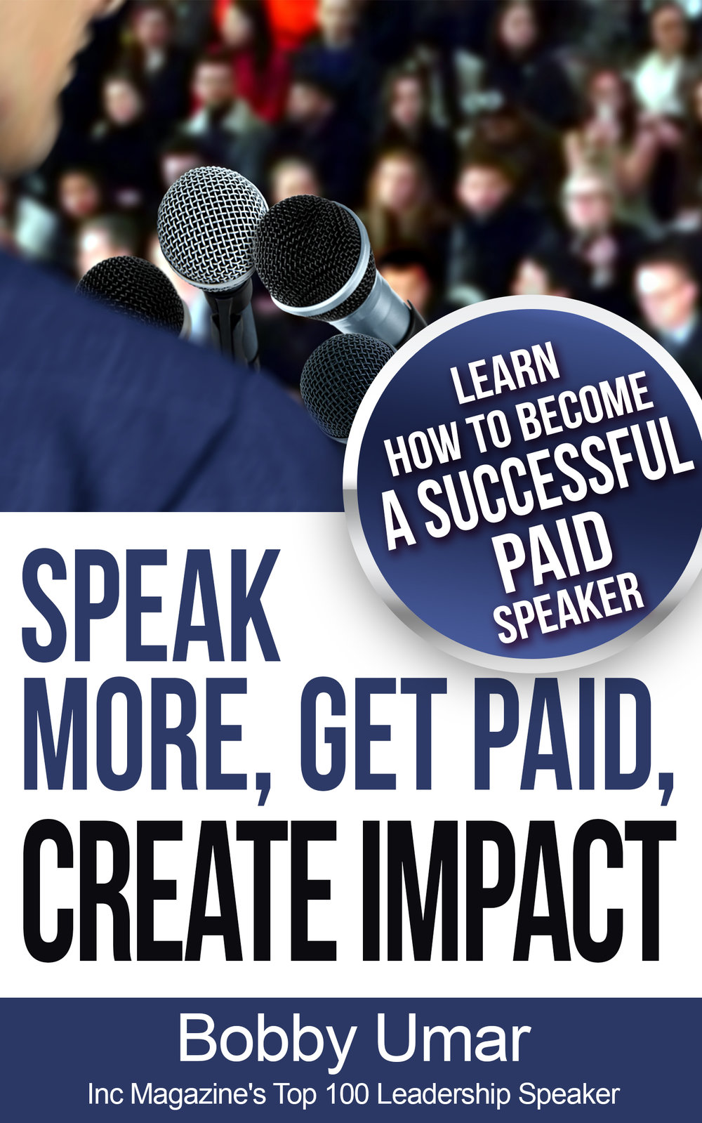 SPEAK_MORE_GET_PAID_MAKE_IMPACT.jpg