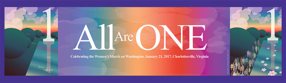 -----USE THIS 1 22 17 Women's March Banner All Are One for Baileys working.jpg