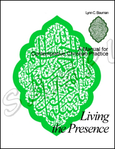 Living the Presence - A Manual for Contemplative Christian Practice - by Lynn C. Bauman$12.00 e-bookUsing Kabir Helminski's Living Presence, this manual is designed for Christian contemplatives to assist them in understanding spiritual pilgrimage using Islamic spirituality and Sufism as a template.