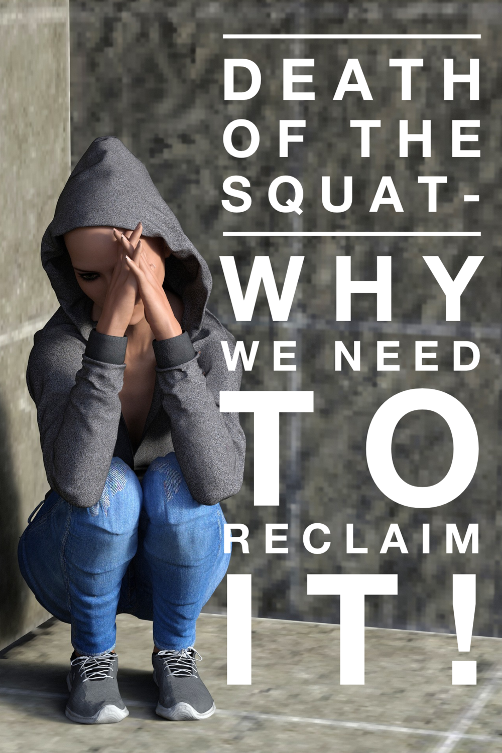 Death Of The Squat - Why We Need To Reclaim It.PNG