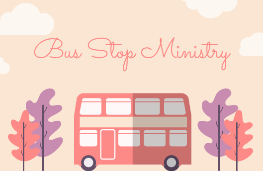 Bus Stop Ministry  Our Love in Action team visits those who are utilizing the public bus systems. In these winter months it has been a blessing to bless these individuals with hot chocolate, hand warmers, prayer and of course the GOSPEL MESSAGE! How wonderful it has been to see how open people are to talking about our creator! Visit The Love in Action Ministries facebook page to find out more details about upcoming outreaches