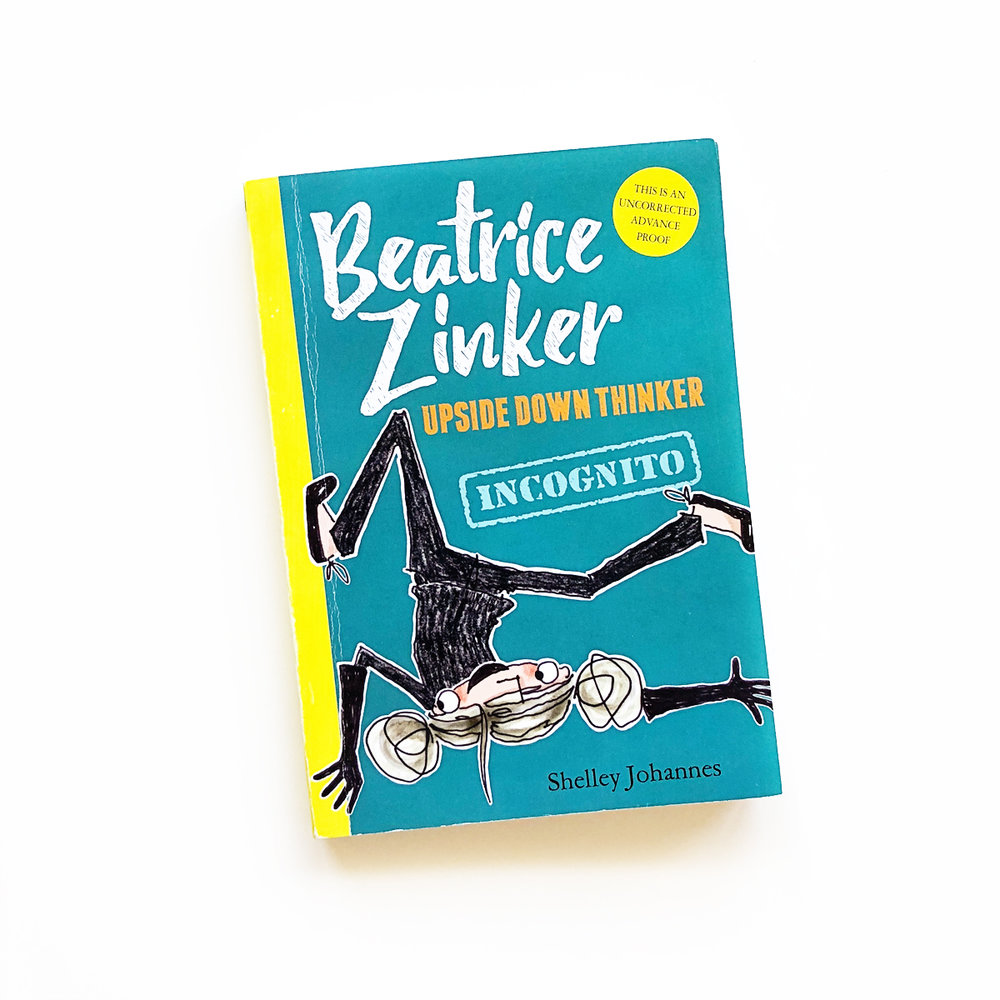 Beatrice Zinker, Upside Down Thinker: Incognito | Avery and Augustine