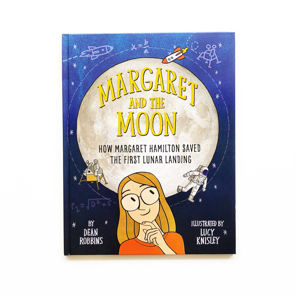 Margaret and the Moon: How Margaret Hamilton Saved the First Lunar Landing | Avery and Augustine