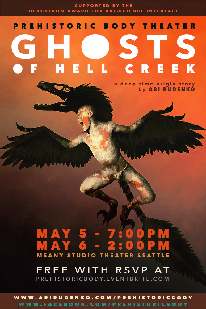 GHOSTS of HELL CREEK Bergstrom Award Performance Poster, original artwork and design by Ari Rudenko (2018)