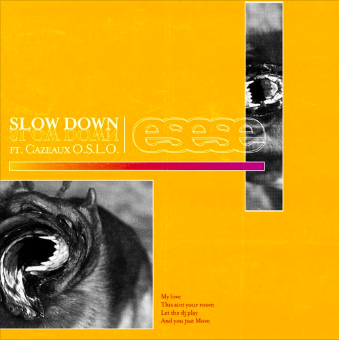 ESESE - Slow Down
