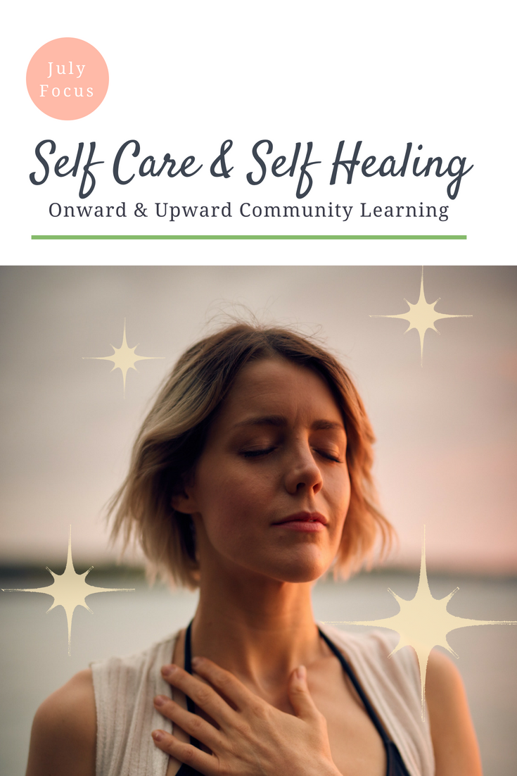 July FOcus Self Care and Self Healing.png