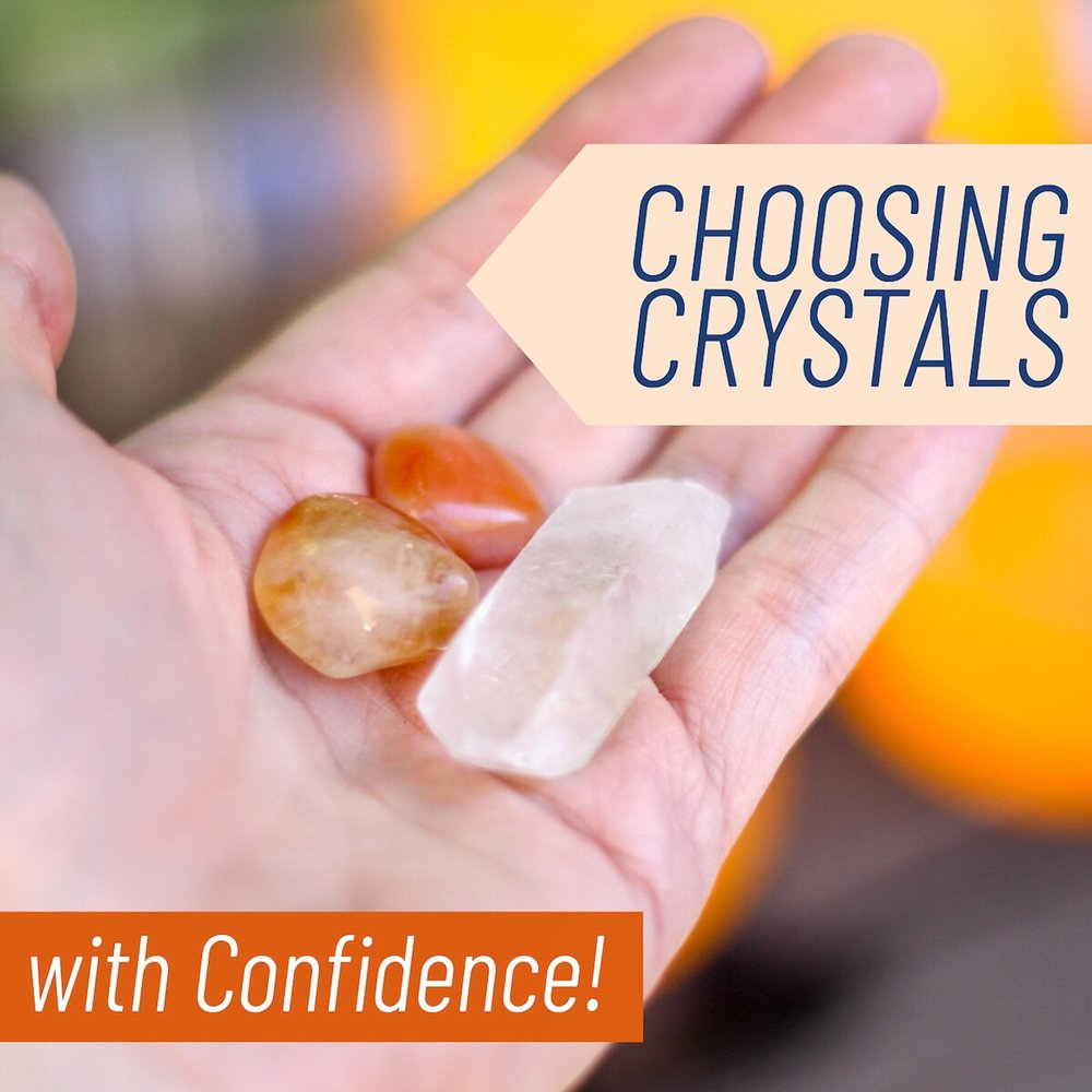 Choosing the Right Crystal for You