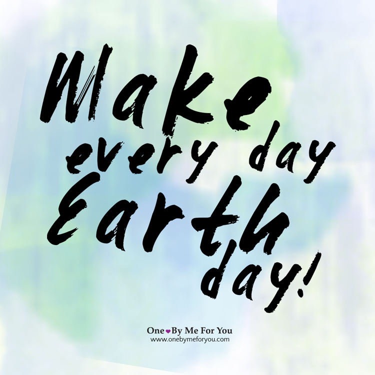 Make_Everyday_Earthday.png