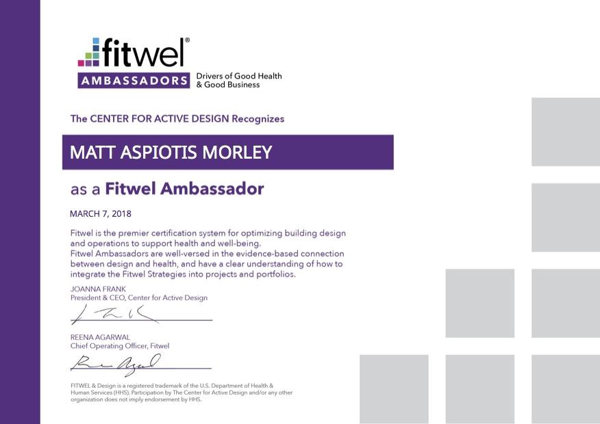 FITWEL healthy active design biofilico matt aspiotis morley