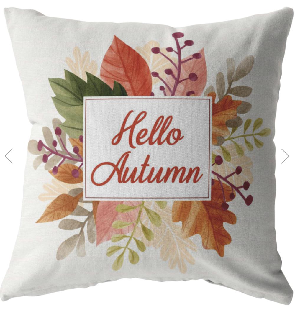 Hello Autumn Pillow $15-$24