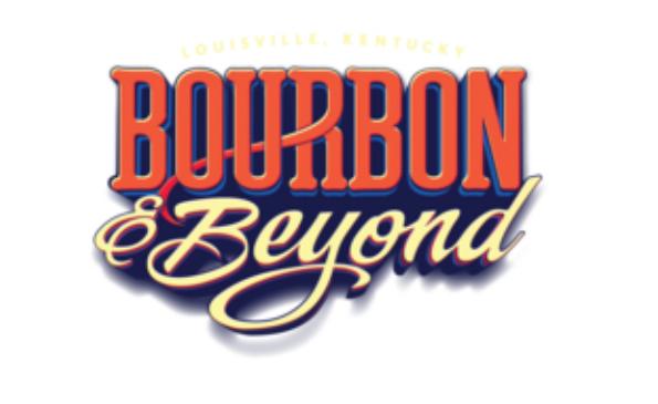 Bourbon & Beyond  Sep 21 - 23, 2018  Louisville, KY