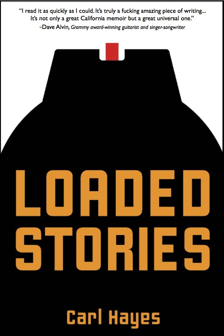Loaded Stories - Memories and Tales of Fathers, 1970s California, and Other ComplicationsMemoir (2013)Cover by Jeff McElroy