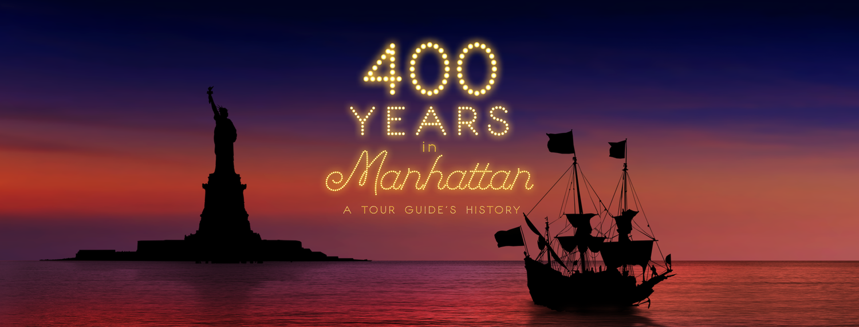 400 Years in Manhattan