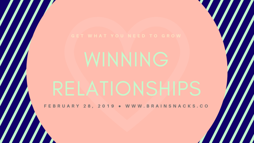 Winning Relationships - Professional women need winning relationships at home and at work in order to be successful in growing their careers.Relationships are rarely neutral. Most often they are adding or taking away from your bucket of resources.