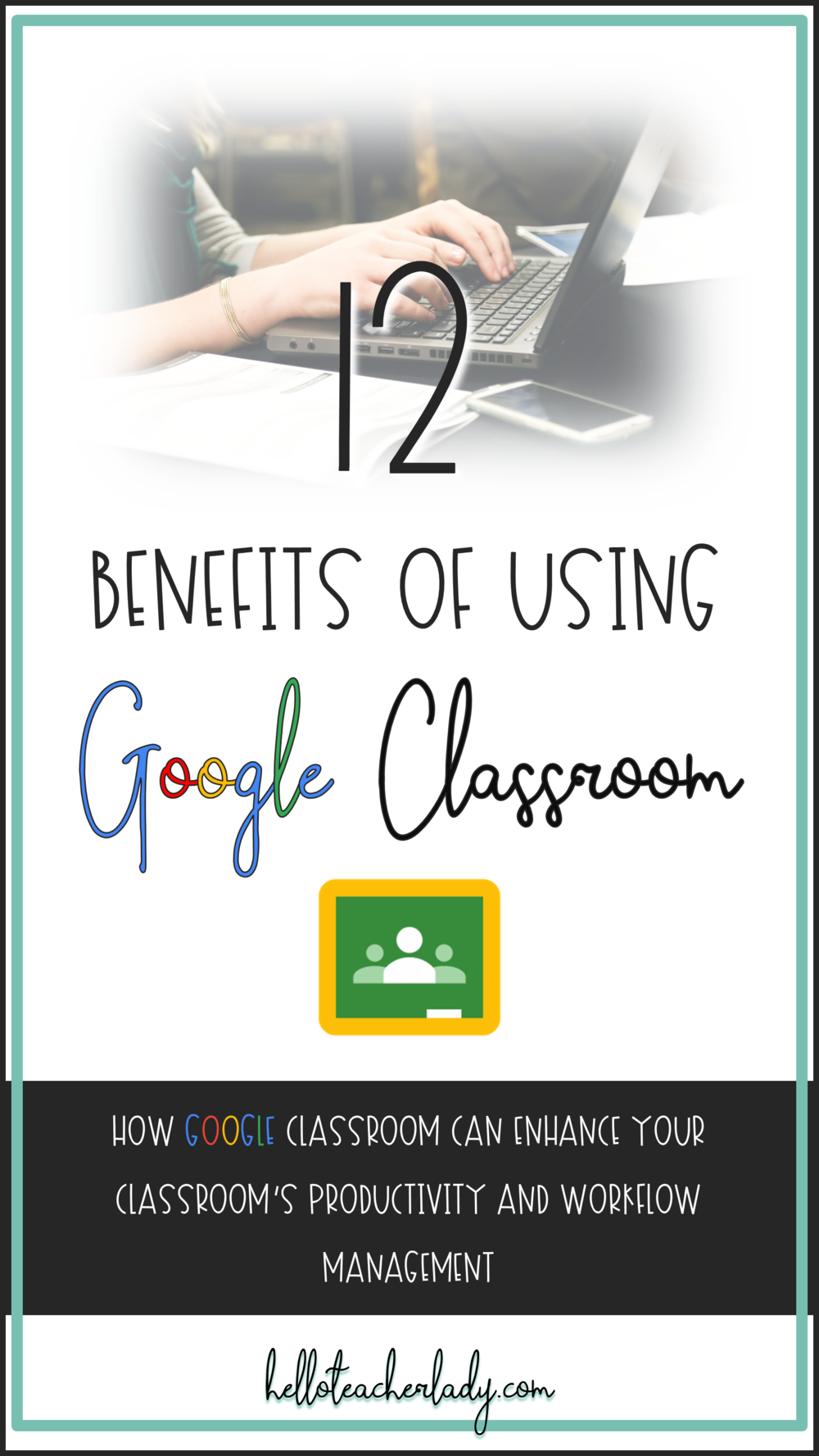 Elevate your classroom's productivity and take workflow management to the next level with Google Classroom. #GoogleEDU