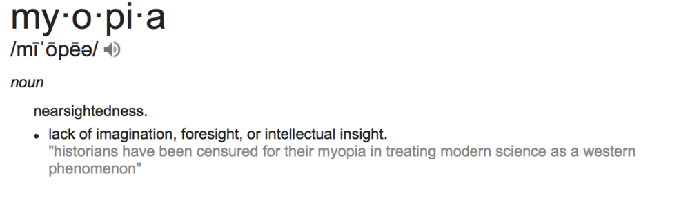 self-imposed myopia