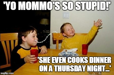 Not all Mommas were harmed in the making of this meme…