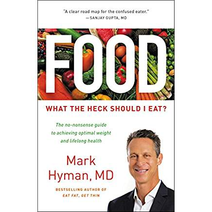 Food, What the Heck Should I Eat? By, Mark Hyman, MD is our featured book of the month at Wellness Pharmacy in Cary, NC.