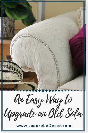 www.JadoreLeDecor.com | See how I used a simple roll of nail head trim to upgrade my traditional sofa. | Small space living | Furniture Upgrades