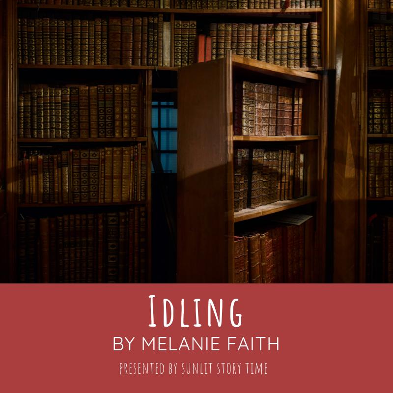 Idling.Melanie.Faith.Vers2.png
