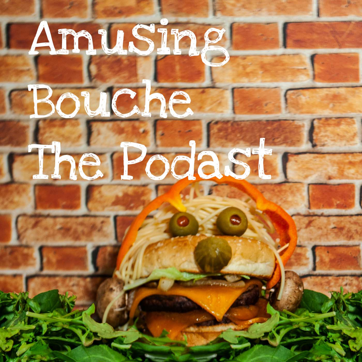 Amusing Bouche The Podcast