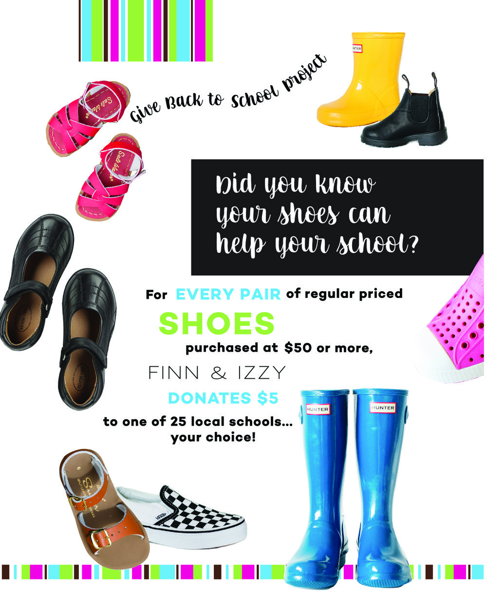 773849b95057d ... portion of the sale of every pair of shoes purchased at  50 or more. Be  sure to mention your school of choice the next time you come in for a new  pair!