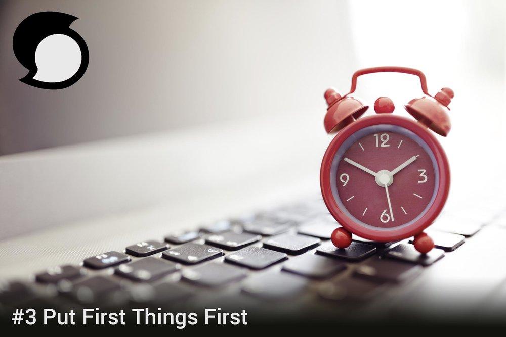 Put First Things First.jpg