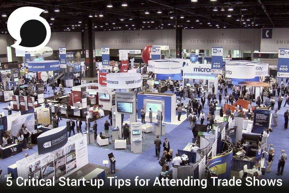 5 Critical Start-up Tips for Attending Trade Shows.jpg