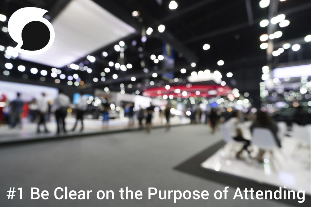Be clear on the purpose of attending.jpg