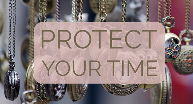 protect your time.jpeg