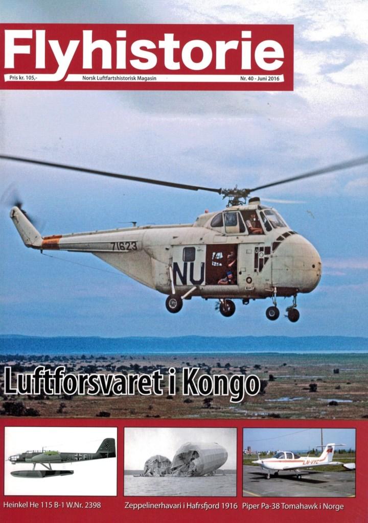 Flyhistorie 40 - - Kongo-konflikten 1960 til 1964- Operasjon Kongo høsten 1961- Bokomtale: Northrop Delta - AB Aerotransport (Rob J M Mulder)- 719 skvadron - Vilje og mot - Del 1: 1954 til 1965- Kampfgeschwader 2 angriper Aberdeen med Do 217 fra Sola- Lima November Nostalgi: Piper PA-38 Tomahawk i Norge- Zeppelineren L 20 havarerte i Hafrsfjord i 1916- Historien til Heinkel He 115 B-1 W.Nr. 2398 8L+FH- Nye redningshelikoptre- Nytt fra Luftfartsmuseet- Landet rundt- Redaksjonsnytt- Flyhistories vandrepris 2016